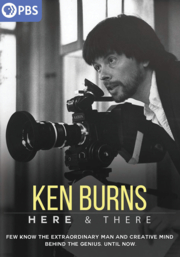 Book Cover: Ken Burns. Here and there