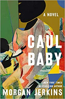 Book Cover: Caul Baby: A Novel
