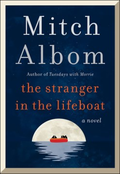 Book Cover: The Stranger in the Lifeboat: A Novel