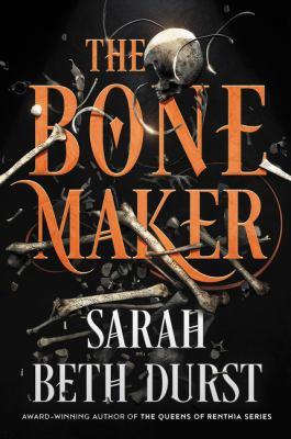 Book Cover: The Bone Maker: A Novel