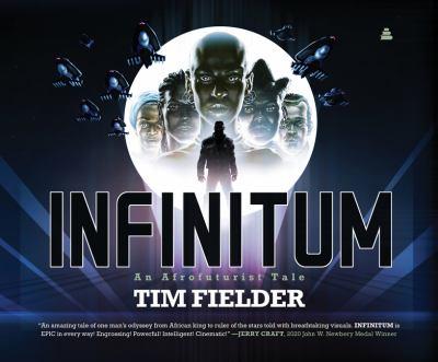 Book Cover: Infinitum: An Afrofuturist Tale