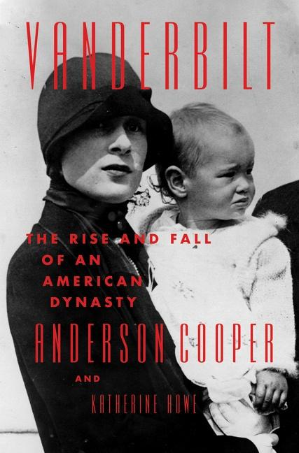 Book Cover: Vanderbilt: The Rise and Fall of an American Dynasty