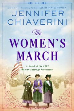 Book Cover: The Women's March: A Novel of the 1913 Woman Suffrage Procession