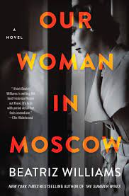 Book Cover: Our Woman in Moscow: A Novel