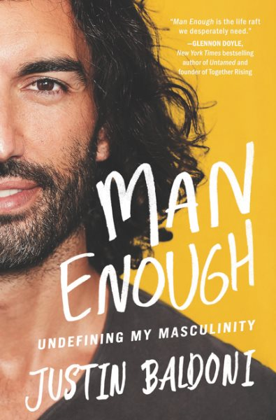 Book Cover: Man Enough: Undefining My Masculinity