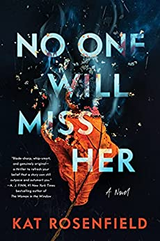 Book Cover: No One Will Miss Her: A Novel