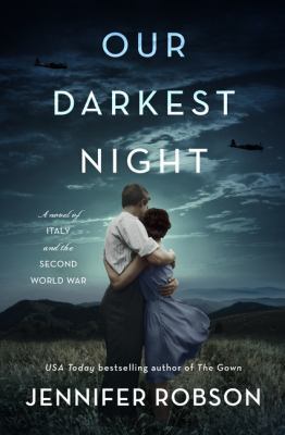 Book Cover: Our Darkest Night: A Novel of Italy and the Second World War