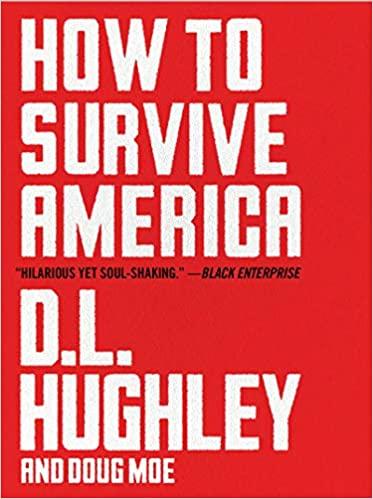 Book Cover: How to Survive America: A Prescription