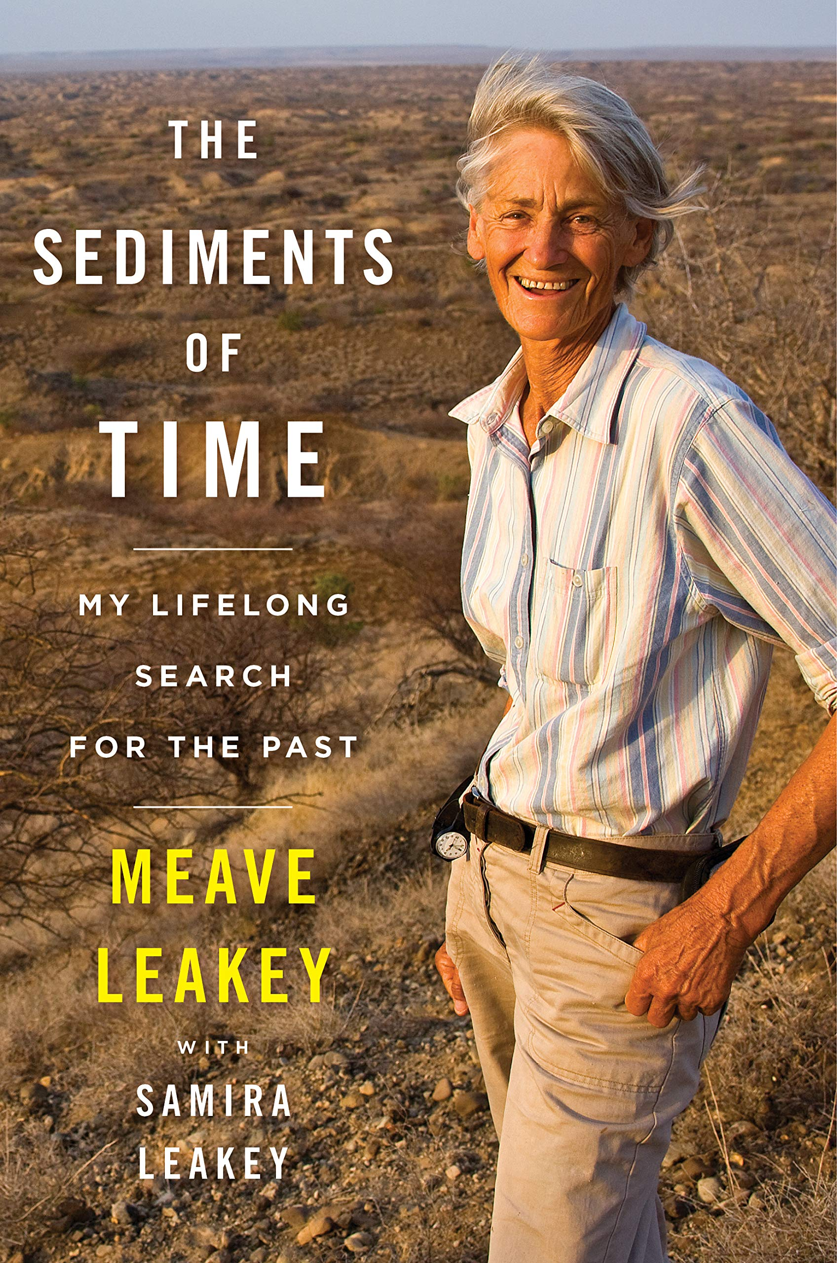 Book Cover: The Sediments of Time: My Lifelong Search for the Past