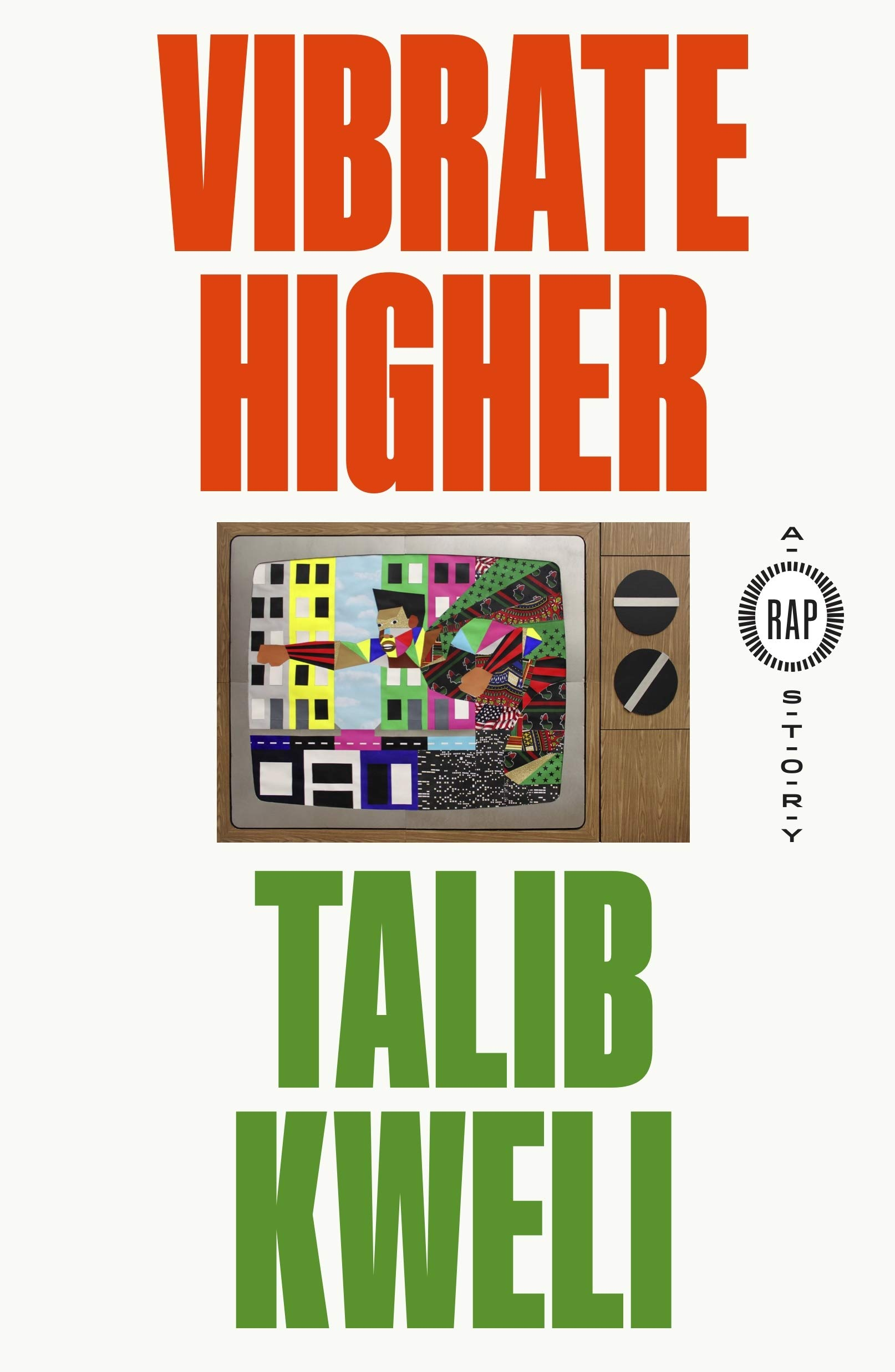 Book Cover: Vibrate Higher: A Rap Story