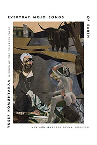 Book Cover: Everyday Mojo Songs of Earth: New and Selected Poems, 2001-2021
