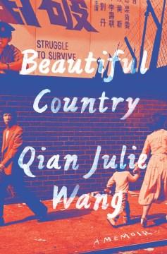 Book Cover: Beautiful Country: A Memoir