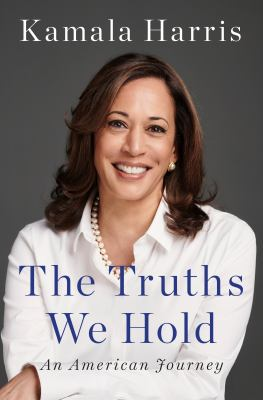 The Truths We Hold: An American Journey