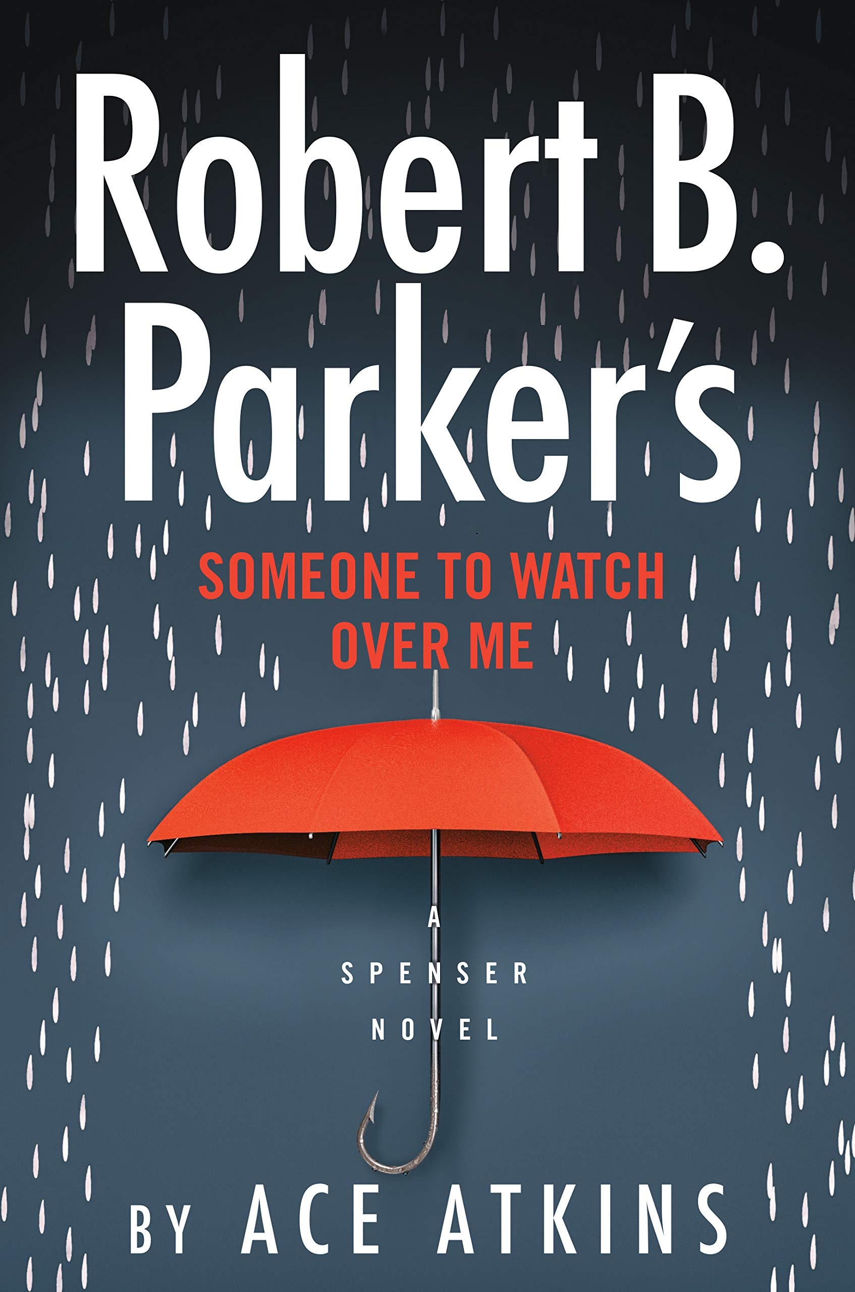 Book Cover: Robert B. Parker's Someone to Watch Over Me
