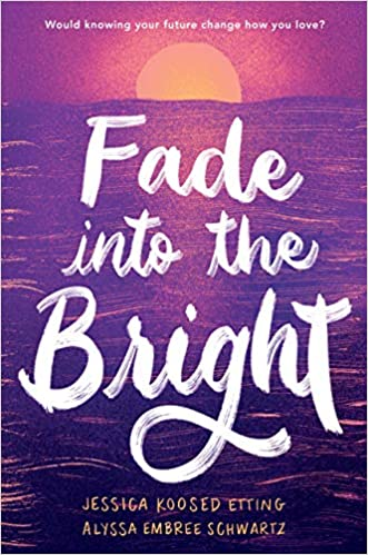 Book Cover: Fade into the Bright