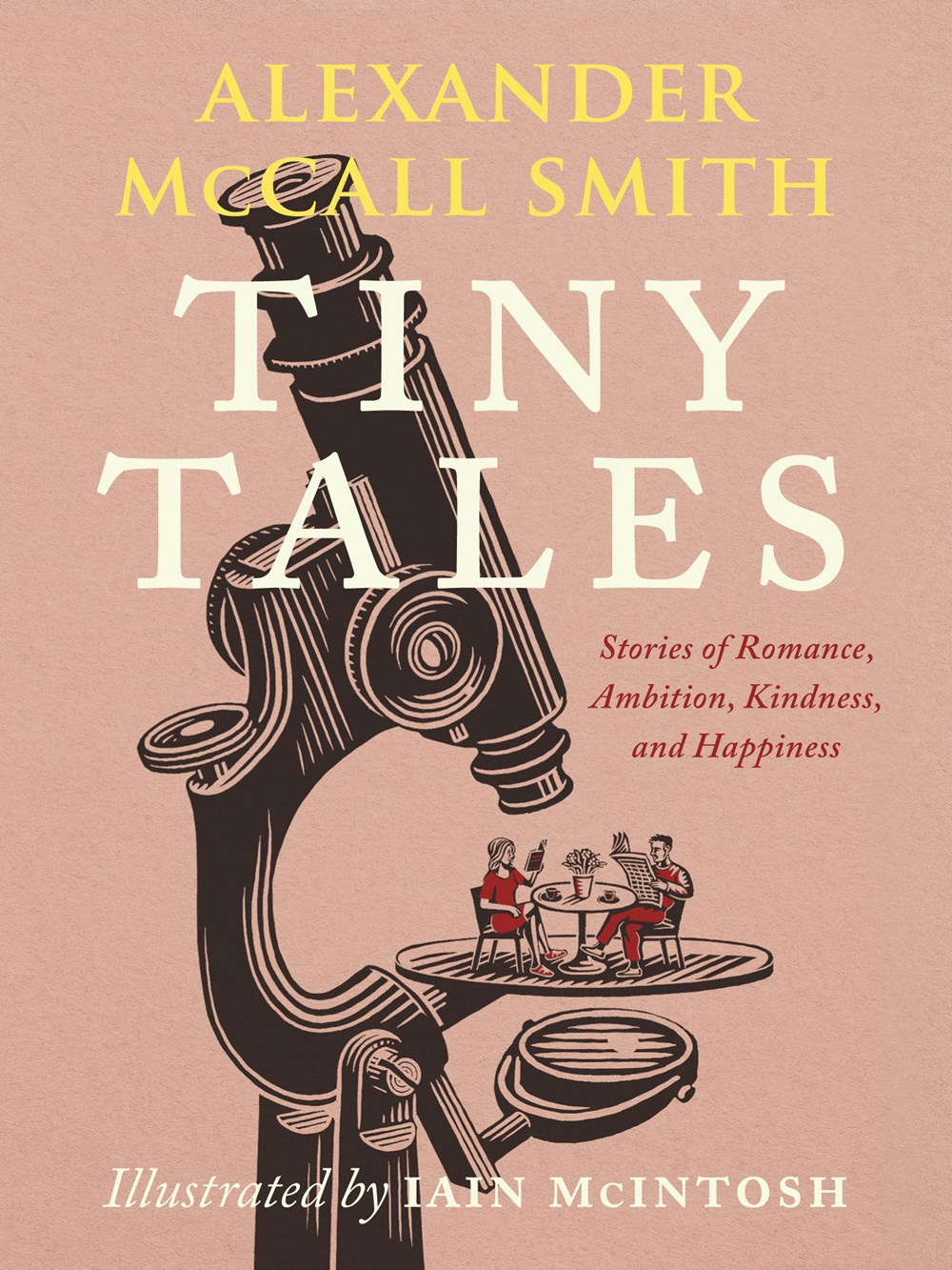Book Cover: Tiny Tales: Stories of Romance, Ambition, Kindness, and Happiness