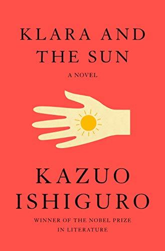 Book Cover: Klara and the Sun: A novel