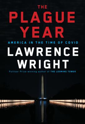 Book Cover: The Plague Year: America in the Time of COVID