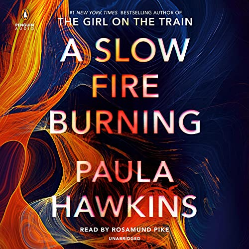 Book Cover: A Slow Fire Burning: A Novel