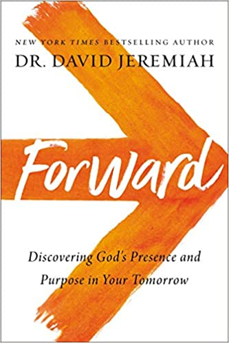 Book Cover: Forward: Discovering God's Presence and Purpose in Your Tomorrow