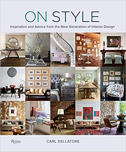 Book Cover: On Style: Inspiration and Advice from the New Generation of Interior Design