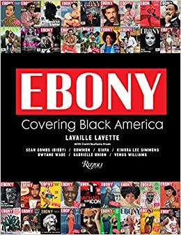 Book Cover: Ebony: Covering Black America