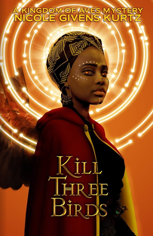 Book Cover: Kill Three Birds: A Kingdom of Aves Mystery