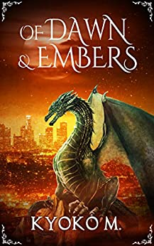 Book Cover: Of Dawn and Embers