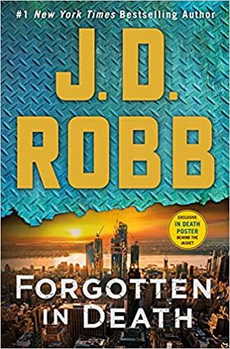 Book Cover: Forgotten in Death: An Eve Dallas Novel