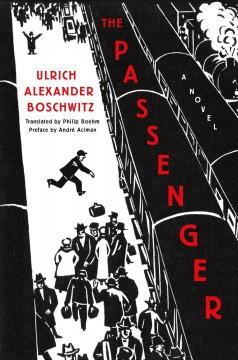 Book Cover: The Passenger: A Novel