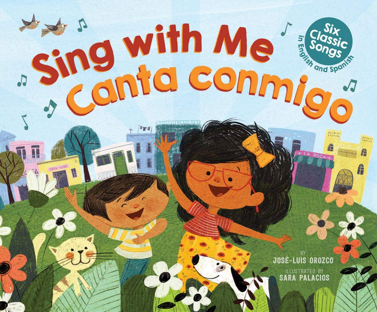 Book Cover: Sing with Me / Canta Conmigo: Six Classic Songs in English and Spanish