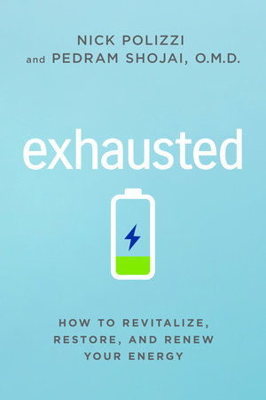 Book Cover: Exhausted: How to Revitalize, Restore, and Renew Your Energy