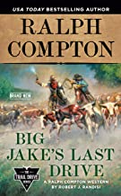 Book Cover: Ralph Compton Big Jake's Last Drive