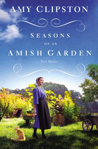 Book Cover: Seasons of an Amish Garden: Four Stories