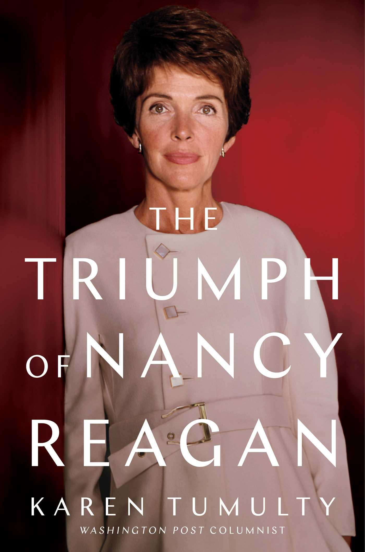 Book Cover: The Triumph of Nancy Reagan