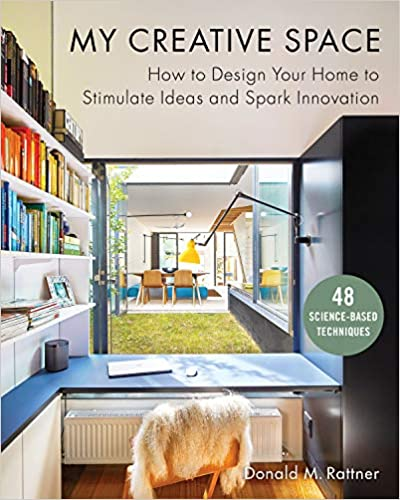 Book Cover: My Creative Space: How to Design Your Home to Stimulate Ideas and Spark Innovation