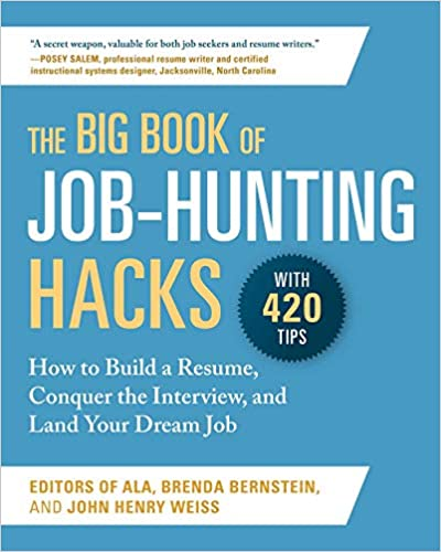 Book Cover: The Big Book of Job-Hunting Hacks: How to Build a Résumé, Conquer the Interview, and Land Your Dream Job