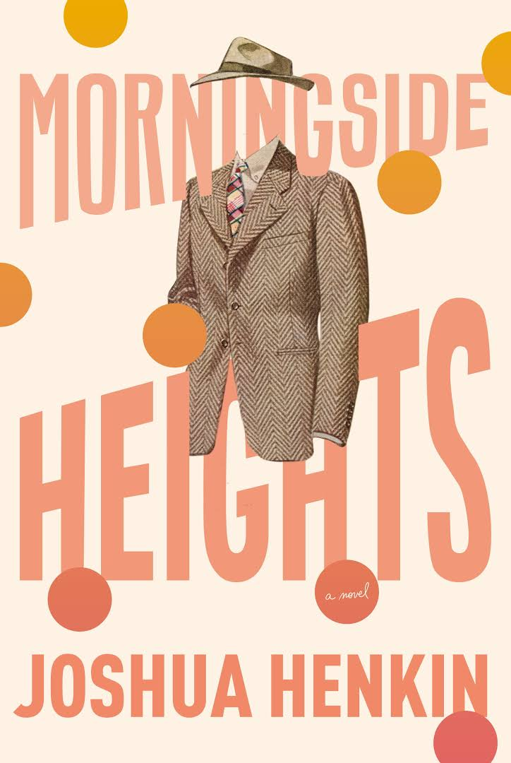 Book Cover: Morningside Heights: A Novel