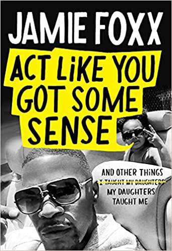 Book Cover: Act Like You Got Some Sense