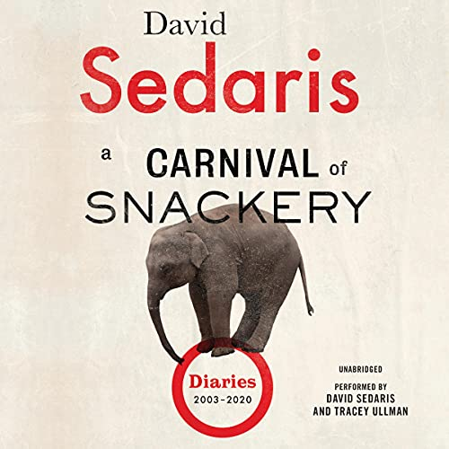 Book Cover: A Carnival of Snackery: Diaries
