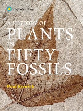 Book Cover: A History of Plants in Fifty Fossils