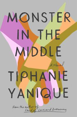 Book Cover: Monster in the Middle: A Novel