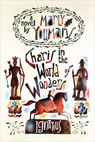 Book Cover: Charis in the World of Wonders: A Novel Set in Puritan New England