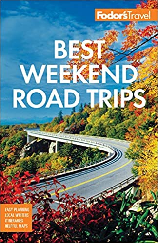 Book Cover: Fodor's Best Weekend Road Trips