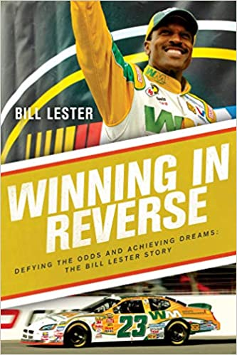 Book Cover: Winning in Reverse: Defying the Odds and Achieving Dreams-The Bill Lester Story