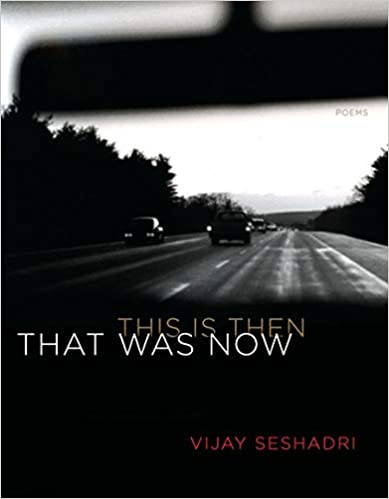Book Cover: That Was Now, This Is Then: Poems