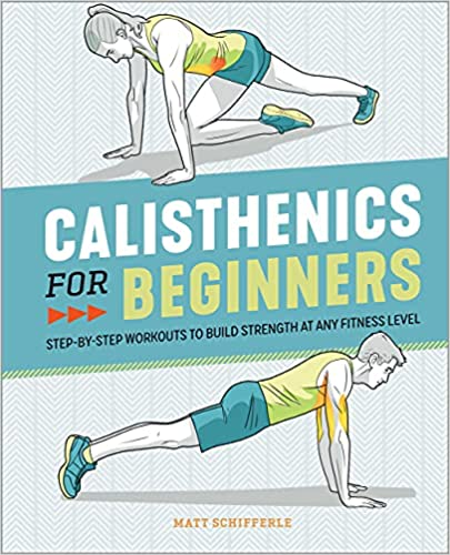 Book Cover: Calisthenics for Beginners: Step-by-Step Workouts to Build Strength at Any Fitness Level
