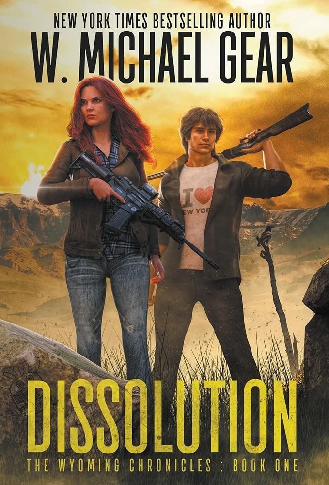 Book Cover: Dissolution: The Wyoming Chronicles Book One: The Wyoming Chronicles