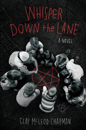Book Cover: Whisper Down the Lane: A Novel