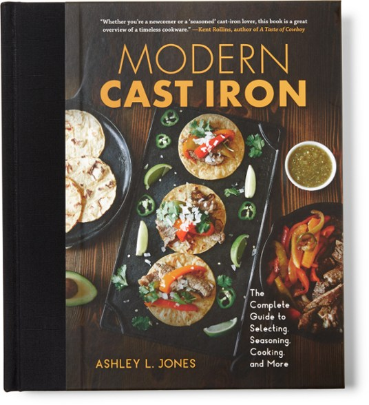 Book Cover: Modern Cast Iron: The Complete Guide to Selecting, Seasoning, Cooking, and More